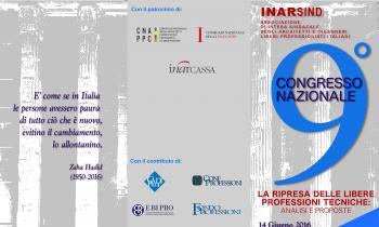 """9° Congresso Nazionale Inarsind """"La ripresa delle libere professioni tecniche: analisi e proposte"""" 14 giugno 2016"""